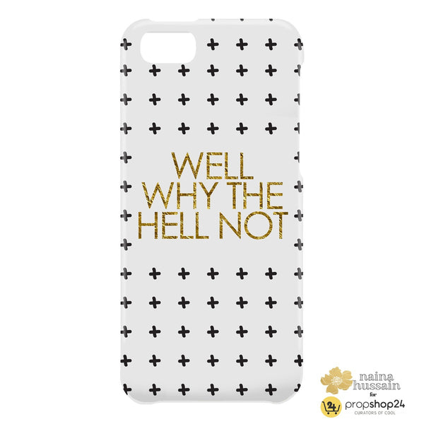 Why The Hell Not Phone Case - propshop-24 - 3