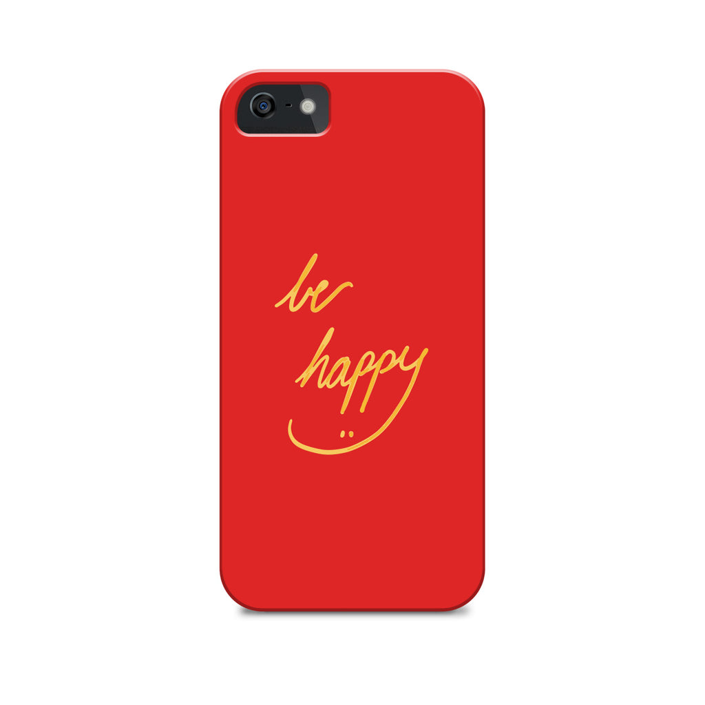 cheap for discount a9ad6 82698 Phone Case - Be Happy