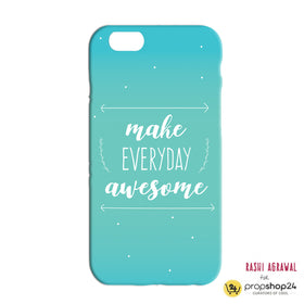 Phone Case - Make Everyday Aweome-Gadgets-PropShop24.com