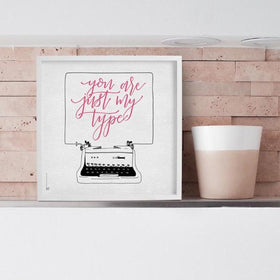 You Are Just My Type Frame-HOME-PropShop24.com
