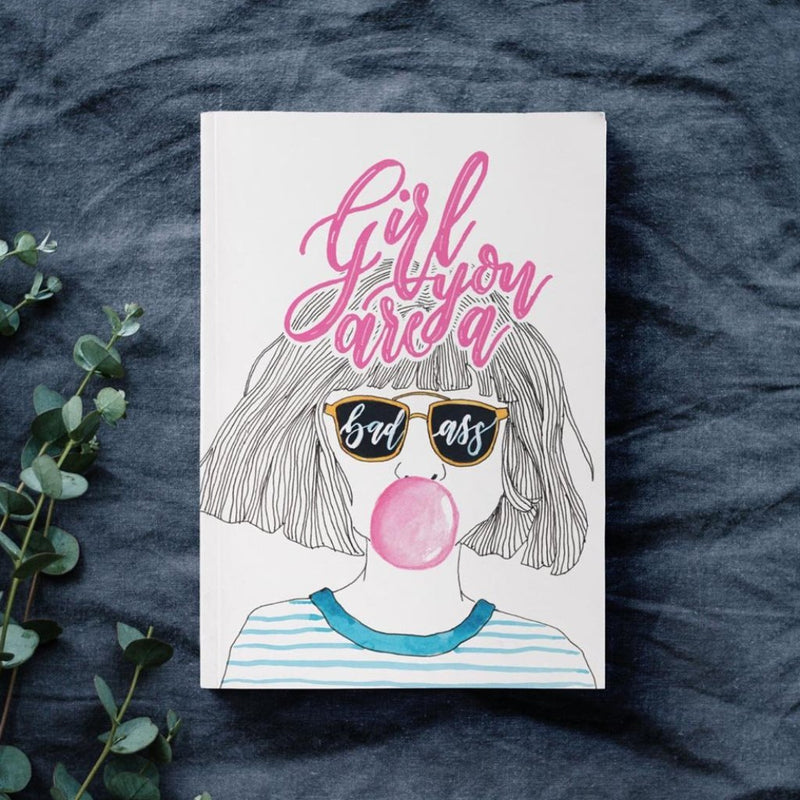 Diary - Girl Youre A Badass-NOTEBOOKS + JOURNALS-PropShop24.com