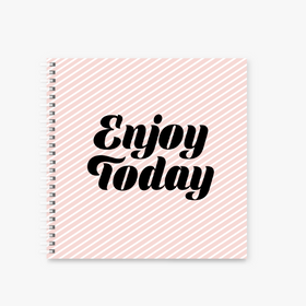 "Notebook-Enjoy Today square Spiral Notebook - 8 x 8 ""-STATIONERY-PropShop24.com"