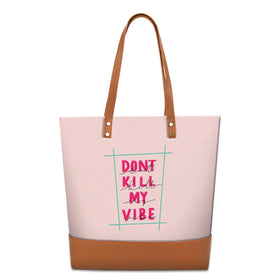 Tote Bag - Don't Kill My Vibe-Fashion-PropShop24.com