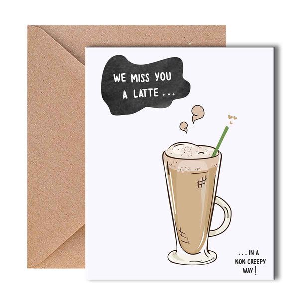 Greeting Card - We Miss You A Latte-Stationery-PropShop24.com