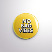 BADGE - NO BAD VIBES (Yellow)-HOME-PropShop24.com