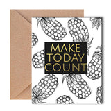Greeting Card - Make Today Count-Stationery-PropShop24.com