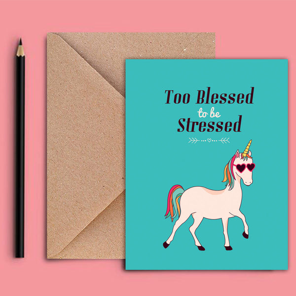 Greeting Card - Too Blessed Too Be Stressed-Stationery-PropShop24.com