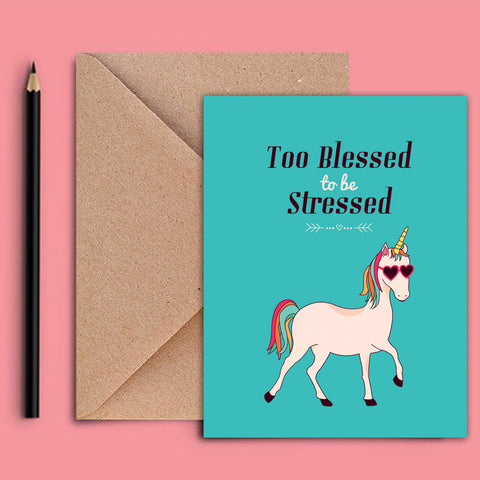 Greeting Card - Too Blessed Too Be Stressed - propshop-24