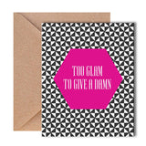 Greeting Card - Too Glam - propshop-24