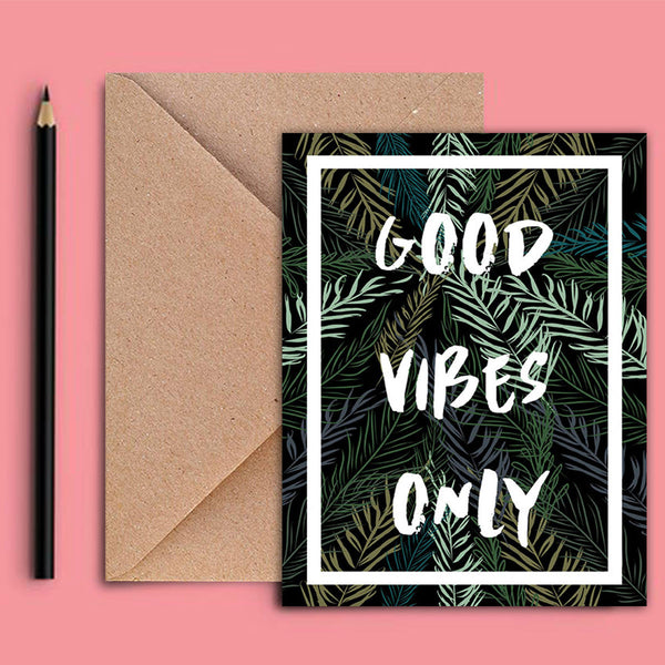 Greeting Card - Good Vibes Only-Stationery-PropShop24.com
