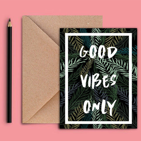Greeting Card - Good Vibes Only - propshop-24