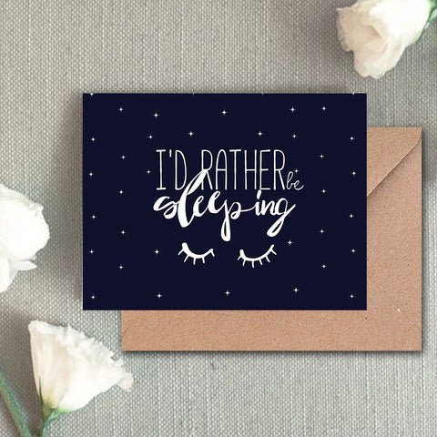 Greeting Card - Id rather Be Sleeping - propshop-24