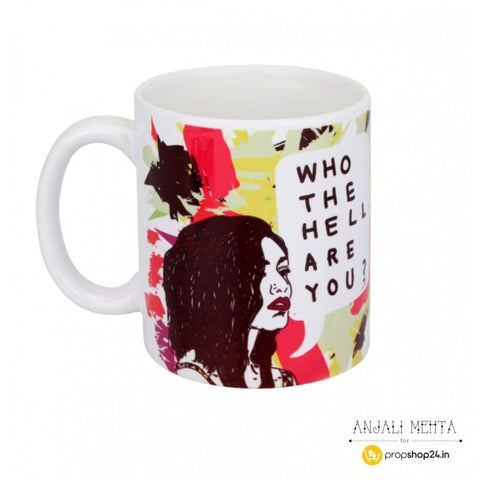products/who-the-hell-are-you-coffee-mug-anjali-mehta-1_1_1_copy.jpg