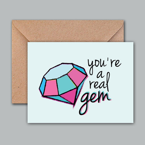 Greeting Card - You're a Real Gem