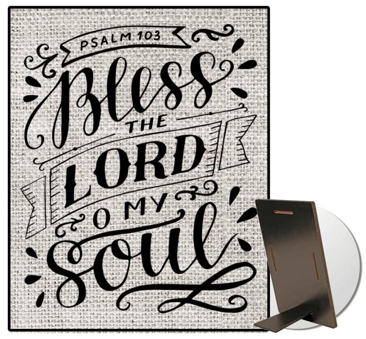 Bless The Lord O My Soul Rustic Burlap Bible Verse Sign