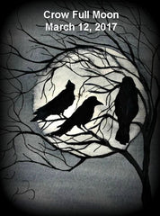 Crow Full Moon March 12, 2017