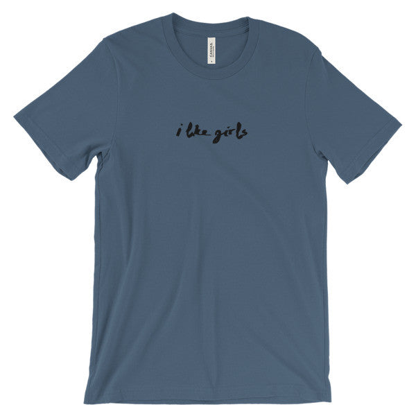 """i like girls"" super soft unisex t-shirt"