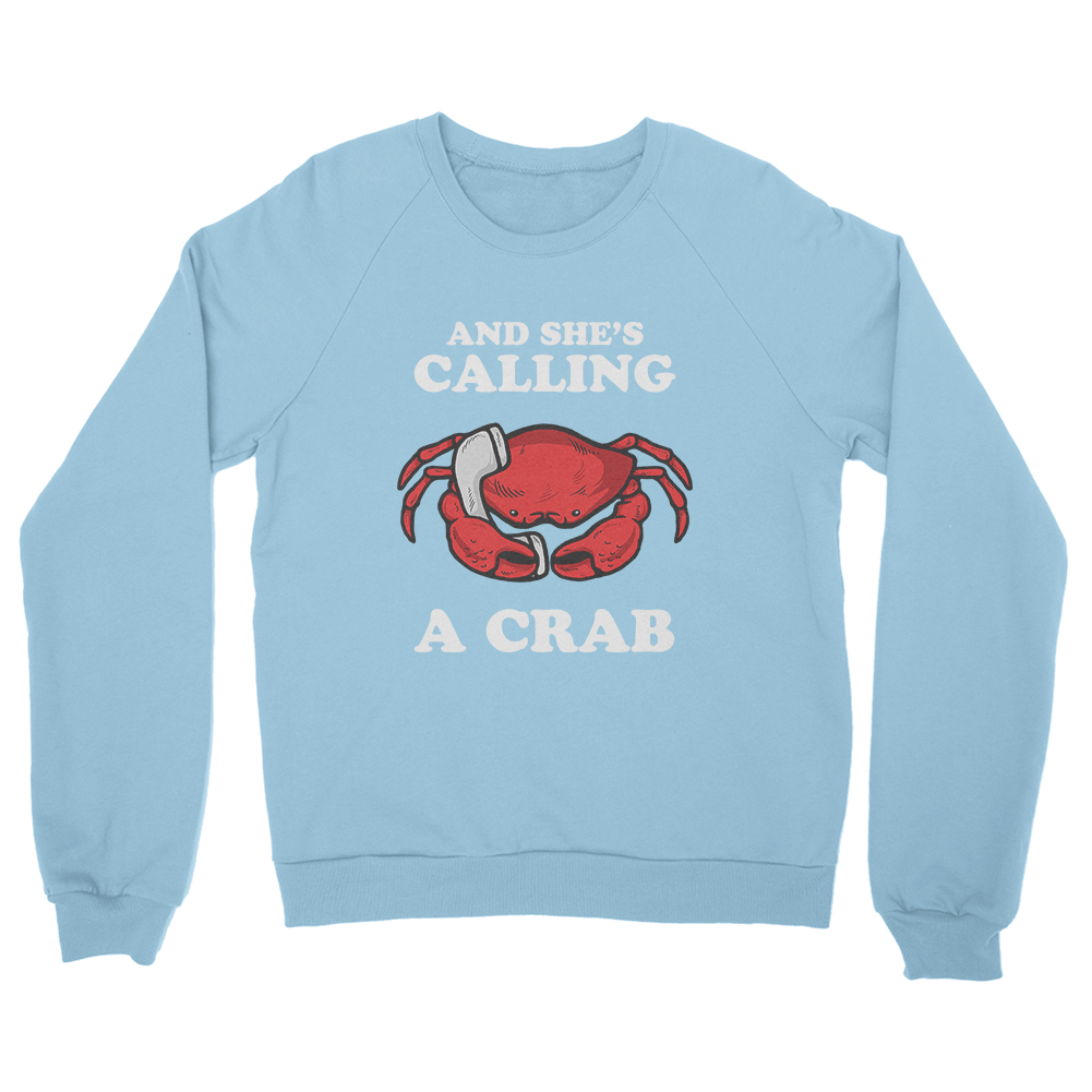 And She's Calling A Crab Sweater