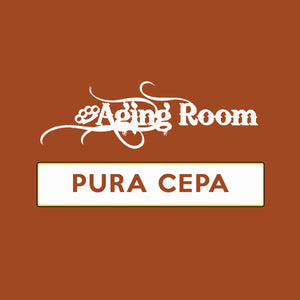 "Aging Room PURA CEPA ""BOXES and SINGLES"""