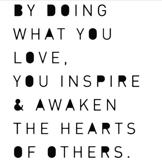 Love what you do!