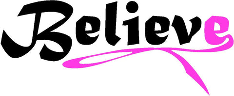 Believe Breast Cancer Awareness Ribbon Decal Sticker For Car Windows Laptop, book, wall, Room, Truck - MyMonkeySticker.com