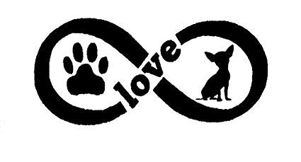 Chihuahua Love Infinity  Vinyl Car/Laptop/Window/Wall Decal - MyMonkeySticker.com