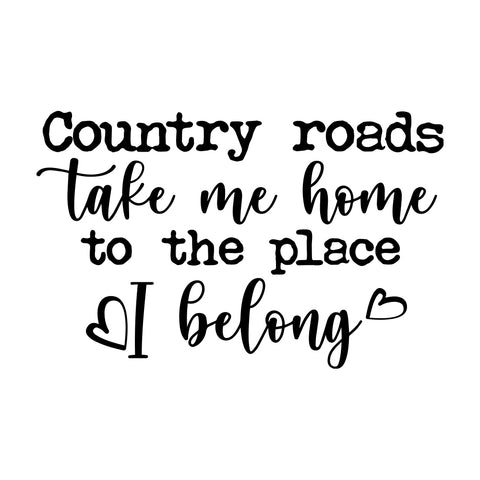 Country Roads Take Me Home Sticker
