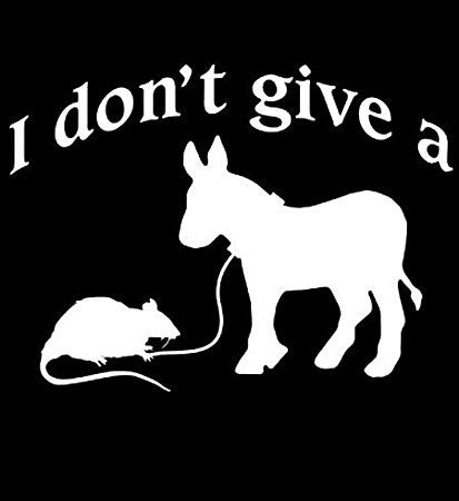 I Don't Give A Rats Ass  Vinyl Car/Laptop/Window/Wall Decal - MyMonkeySticker.com