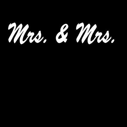 Mrs. & Mrs. Custom  Vinyl Car/Laptop/Window/Wall Decal - MyMonkeySticker.com
