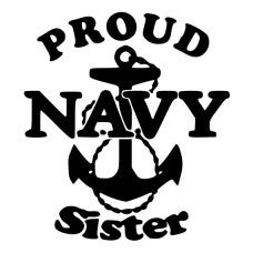 Proud Navy Sister Die-Cut Decal Sticker Car Window Wall Bumper Phone Laptop - MyMonkeySticker.com