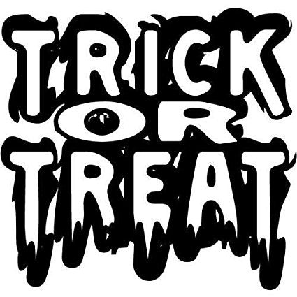 Trick Or Treat Vinyl Car/Laptop/Window/Wall Decal - MyMonkeySticker.com