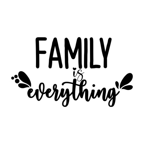 Family is everything sticker