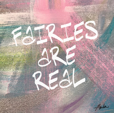 Fairies Are Real Marla Poster Art