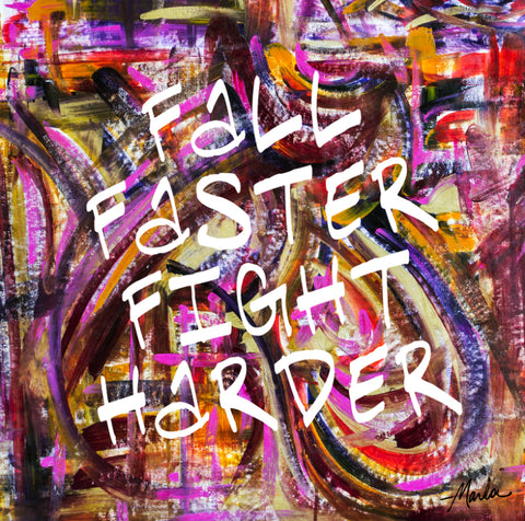 Fall Faster Fight Harder Marla Poster Art