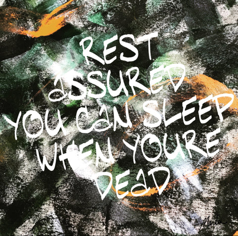 Rest Assured You Can Sleep When You're Dead Marla Poster Art