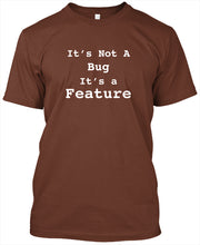 Its Not A Bug, Its A Feature