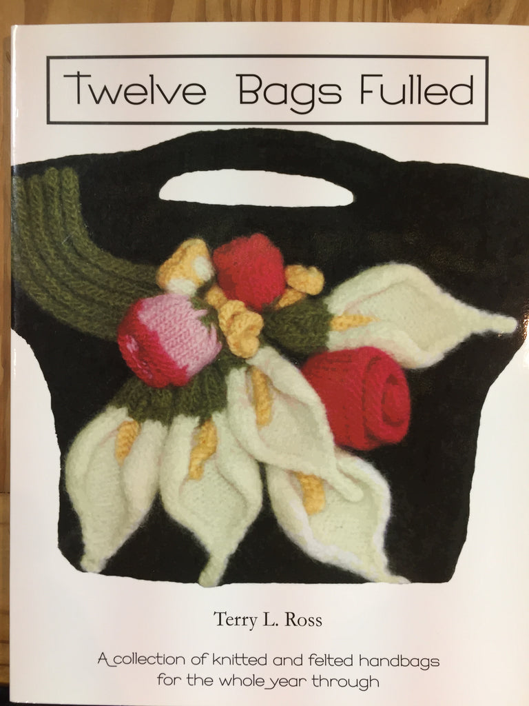 Twelve Bags Fulled by Terry L. Ross