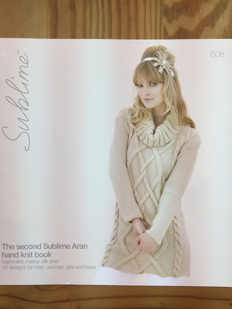 Sublime the Second Sublime Aran hand knit book