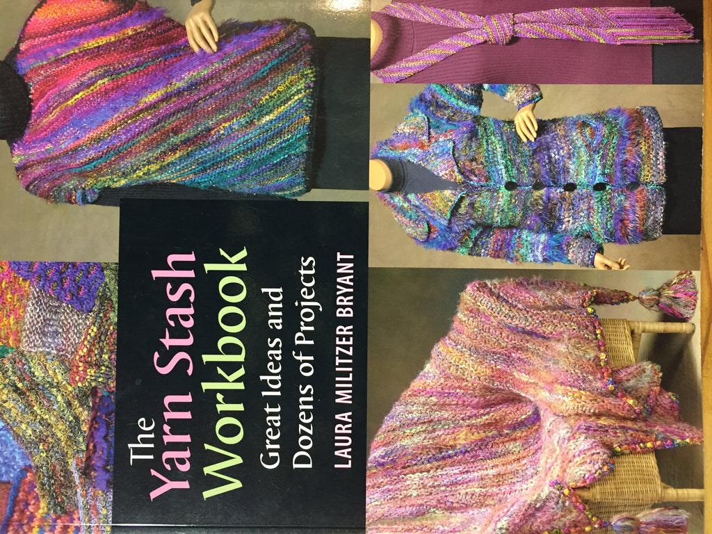 The Yarn Stash Workbook by Laura Militzer Bryant