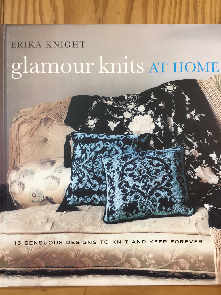Glamour Knits at Home by Erika Knight