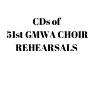 CDs GMWA 51st Choir Rehearsal