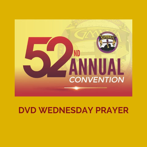 DVD WEDNESDAY INTERCESSORY PRAYER GMWA 2019