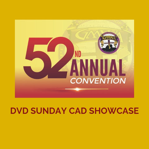 DVD SUNDAY CAD SHOWCASE GMWA 2019