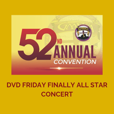 DVD FRIDAY FINALE ALL STAR CONCERT GMWA 2019