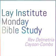 Monday Bible Study Rev Combs Lay Institute CD
