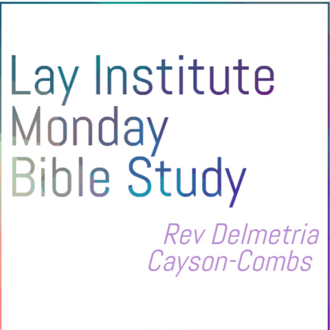 Monday Bible Study Rev Combs Lay Institute DVD