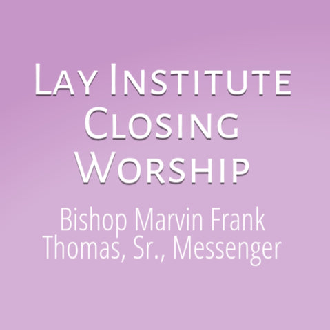 Bishop Marvin Frank Thomas Closing Service Lay Institute DVD