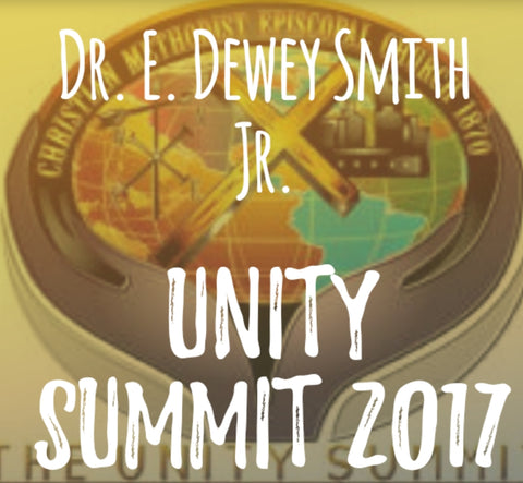 Dr. E. Dewey Smith Jr. Unity Summit DVD