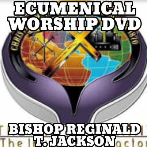 Bishop Reginald T. Jackson Ecumenical Worship DVD