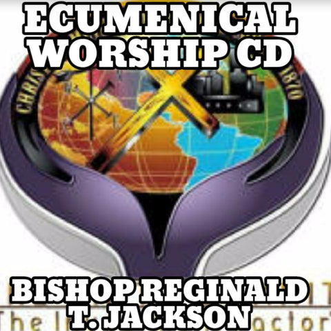 Bishop Reginald T. Jackson Ecumenical Worship CD